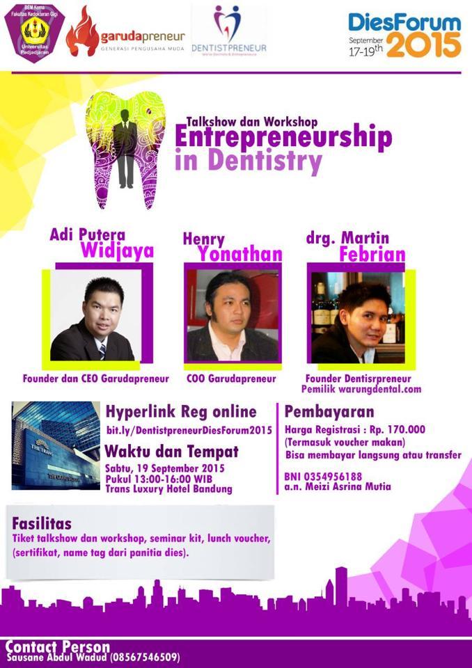 Entrepreneurship in Dentistry Dies Forum FKG UNPAD 19 September 2015